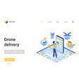 drone delivery landing page man ordering using vector image vector image