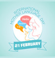 international mother language day vector image vector image