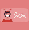 merry and safe christmas woman in deer antlers vector image vector image