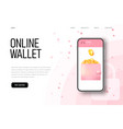 online wallet at phone screen with 3d isometric vector image vector image