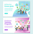 career goals and training programs workers vector image vector image