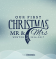 Our First Christmas as Mr and Mrs Christmas Design vector image vector image