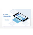 qr verification a mobile phone with a scanner vector image vector image