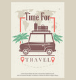 time for travel retro grunge poster design vector image
