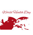 world health day planet earth in the heart vector image