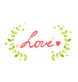 a bright love lettering for vector image vector image