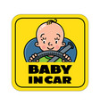 baby in car back window sticker or sign vector image vector image