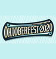 greeting card for oktoberfest 2020 vector image vector image