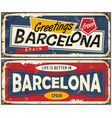 greetings from barcelona spain retro souvenir vector image