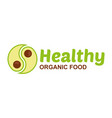 healthy food logo vector image vector image