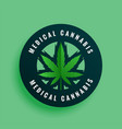medical cannabis label or sticker design vector image