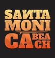 santa monica beach tee print with surfboard vector image vector image