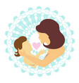 child in the arms of the mother with heart vector image vector image