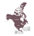 detailed map of north america continent with name vector image vector image