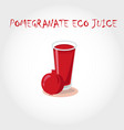 glass of bio fresh pomegranate juice vector image vector image