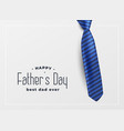 happy father day greeting card background vector image vector image