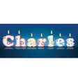 CHARLES written with burning candles vector image vector image