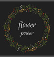 flower power - dark stylized colorful wreath vector image