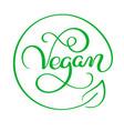 vegan calligraphy lettering vector image vector image