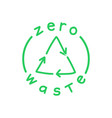zero waste handwritten text with green recycling vector image