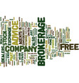 free brokerage advice text background word cloud vector image vector image