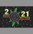 happy new year 2021 and bicycle wheel vector image vector image