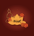 vesak day card gold buddha and paper flowers vector image