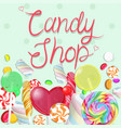 candy border inscription shop vector image