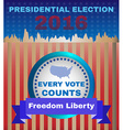 Freedom Liberty Presidential Election 2016 vector image vector image