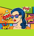 pop art beautiful woman in sunglasses vector image vector image