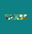taxes concept word art vector image