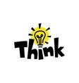 think word mark bulb lamp idea smart quote logo vector image vector image