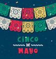 cinco de mayo paper flag card for mexico holiday vector image