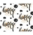 hand drawn seamless pattern with happy word vector image