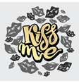 Kiss me vector image vector image