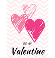 valentine s day card love design with hearts quote vector image vector image