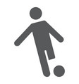 soccer player glyph icon kickball and sport vector image vector image