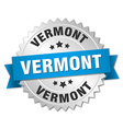 Vermont round silver badge with blue ribbon vector image