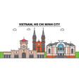 vietnam ho chi minh city outline skyline vector image vector image