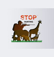 stop hunting animal vector image