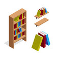 isometric bookcase and bookshelf with books vector image