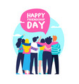 happy friendship day card of friend group team hug vector image vector image