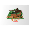 stop hunting animal vector image vector image