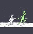 astronaut plays with alien vector image vector image