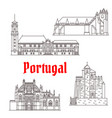 portugal architecture landmarks buildings vector image vector image