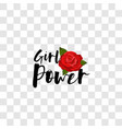 girl power handwritten lettering red rose vector image