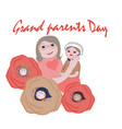grandparents day happy family grandmother with vector image