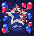 greeting card or banner to happy labor day vector image
