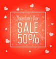 big sale of valentines day 50 off vector image vector image