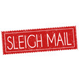 sleigh mail sign or stamp vector image vector image